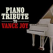 Play & Download Piano Tribute to Vance Joy by Piano Tribute Players | Napster