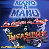 Play & Download Mano a Mano by Los Cadetes De Linares | Napster