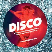 Play & Download Soul Jazz Records Presents Disco: A Fine Selection of Independent Disco, Modern Soul and Boogie 1978-82 by Various Artists | Napster