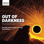 Play & Download Out of Darkness: Music from Lent to Trinity by Various Artists | Napster