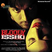 Bloody Isshq (Original Motion Picture Soundtrack) by Various Artists