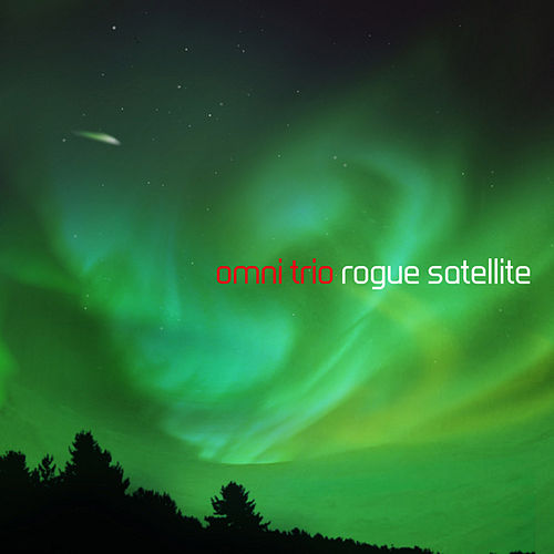 Play & Download Rogue Satellite by Omni Trio | Napster