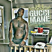 Play & Download Back To The Traphouse by Gucci Mane | Napster