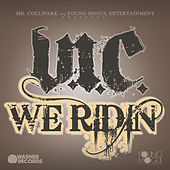 Play & Download We Ridin' by V.I.C. | Napster