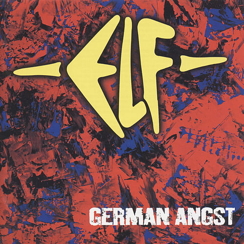Play & Download German Angst by Elf | Napster