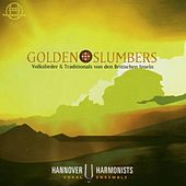 Play & Download Golden Slumbers by Hannover Harmonists | Napster
