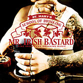 St. Mary's School Of Drinking by Mr. Irish Bastard