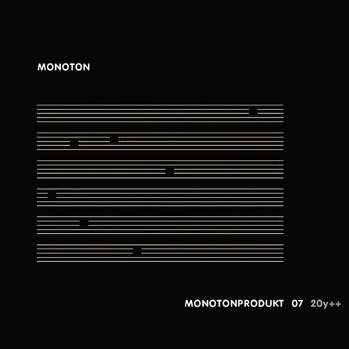 Monotonprodukt 07 20y++ by Monoton