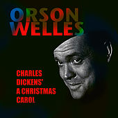 Play & Download Charles Dickens' A Christmas Carol by Orson Welles | Napster