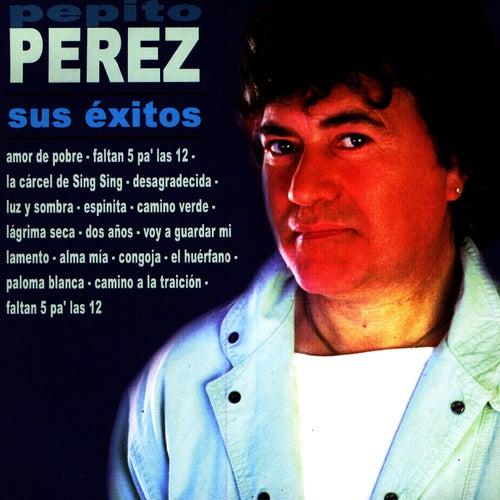 Sus Éxitos by Pepito Perez