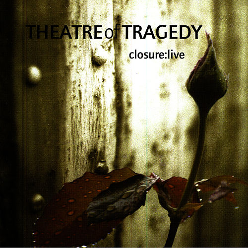 Play & Download Closure: Live by Theatre of Tragedy | Napster