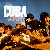 Cuba, Now by Various Artists