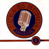 Cuba Es Música IV by Various Artists