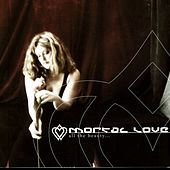 Play & Download All The Beauty by Mortal Love | Napster