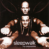Play & Download No Compromise by Sleepwalk | Napster