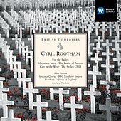 Cyril Rootham: For the Fallen etc by Various Artists