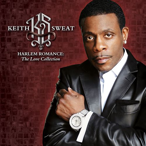 Play & Download Harlem Romance: The Love Collection by Keith Sweat | Napster