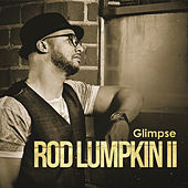 Play & Download Glimpse by Rod Lumpkin II | Napster