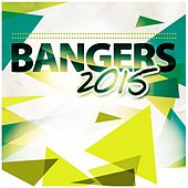 Play & Download Bangers 2015 by Various Artists | Napster