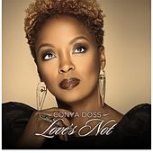 Play & Download Love's Not by Conya Doss | Napster