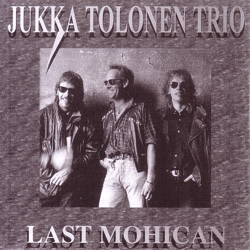 Play & Download Last Mohican by Jukka Tolonen | Napster