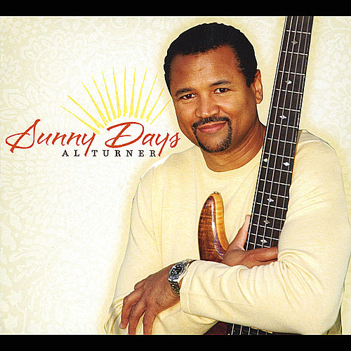Play & Download Sunny Days by Al Turner | Napster