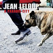 Play & Download À Paradis City by Jean Leloup | Napster