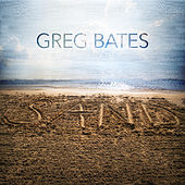 Play & Download Sand by Greg Bates | Napster