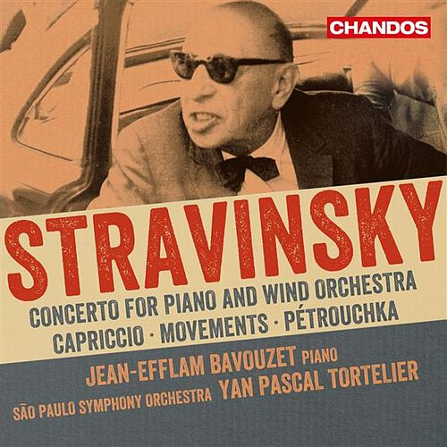 Play & Download Stravinsky: Works for Piano & Orchestra by Yan-Pascal Tortelier | Napster