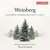 Play & Download Weinberg: Chamber Symphonies Nos. 3 & 4 by Helsingborgs Symfoniorkester | Napster