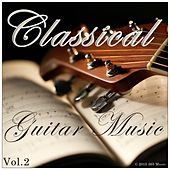 Play & Download Classical Guitar Music by Various Artists | Napster