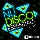 Play & Download Nu-Disco Essentials, Vol. 10 - EP by Various Artists | Napster