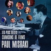 Les plus belles chansons de films de Paul Misraki by Various Artists