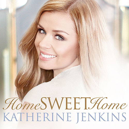 Play & Download Home! Sweet Home! by Katherine Jenkins | Napster