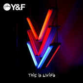 Play & Download This Is Living by Hillsong Young & Free | Napster