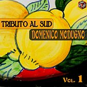 Play & Download Tributo al Sud, Vol. 1 by Domenico Modugno | Napster