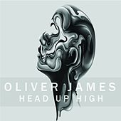 Play & Download Head Up High by Oliver James | Napster