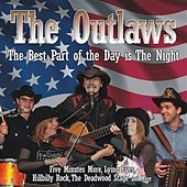 Play & Download The Best Part Of The Day Is The Night by The Outlaws | Napster