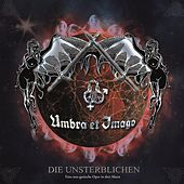 Play & Download Die Unsterblichen by Umbra Et Imago | Napster