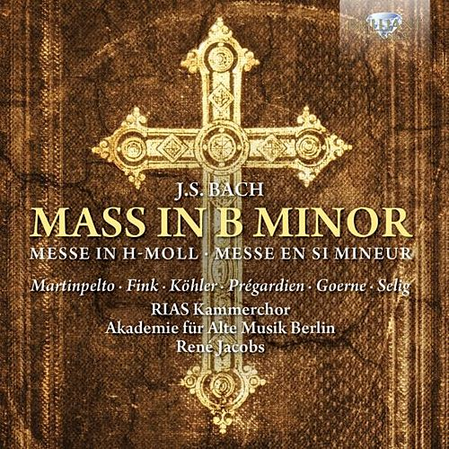 Play & Download J.S. Bach: Mass in B Minor by Akademie für Alte Musik Berlin | Napster