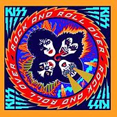 Play & Download Rock And Roll Over by KISS | Napster