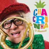 Chacrinha - O Musical by Various Artists