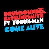 Play & Download Come Alive by Drumsound & Bassline Smith | Napster