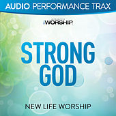 Strong God by New Life Worship