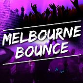 Play & Download Melbourne Bounce by Various Artists | Napster