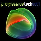Play & Download Progressive Tech, Vol. 1 by Various Artists | Napster
