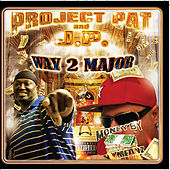 Way 2 Major by Project Pat