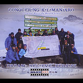 Conquering Kilimanjaro (Original Motion Picture Soundtrack) by Wayne Gratz