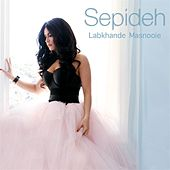 Play & Download Labkhande Masnooie by Sepideh | Napster