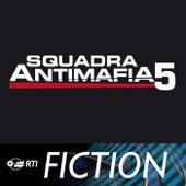 Play & Download Squadra Antimafia 5 by Andrea Farri | Napster